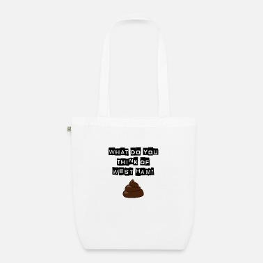 Millwall - What do you think of west ham? - Organic Tote Bag
