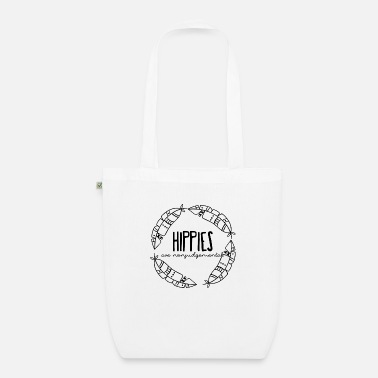 Hippy Hippie / Hippies: Hippies are nonjudgemental - Organic Tote Bag