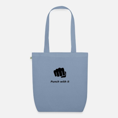 Punch punch with it - Organic Tote Bag