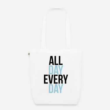 Day all day every day - Sac en tissu bio