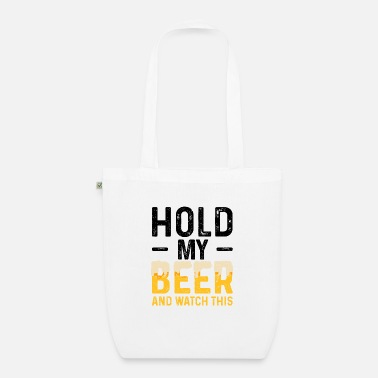 Beer Tent Hold My Beer And Watch This - Beer - Organic Tote Bag