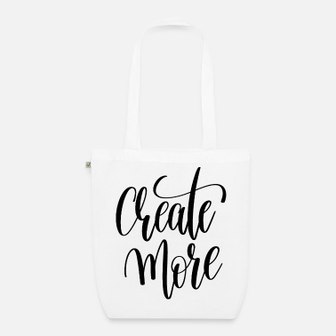 Good Looking Create More - Organic Tote Bag
