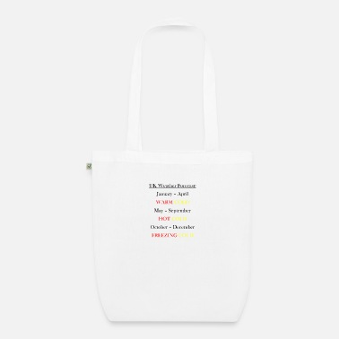 Weather UK Weather Joke - Organic Tote Bag