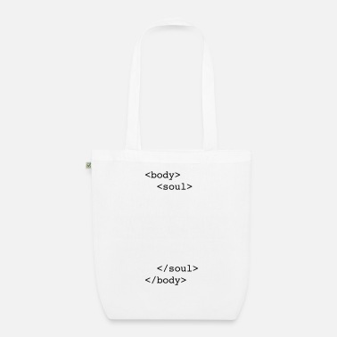 Humorous Son Provoking html body & soul - Organic Tote Bag
