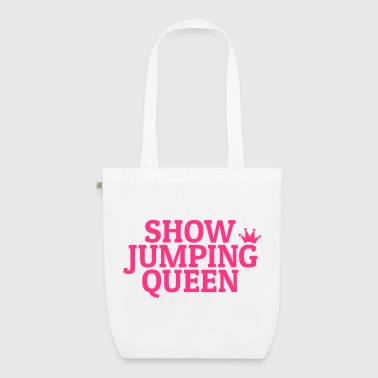 Show jumping queen - EarthPositive Tote Bag