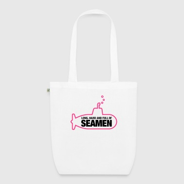 Long, hard and full of seamen - EarthPositive Tote Bag