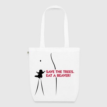 Save the trees. Eat a beaver. - EarthPositive Tote Bag