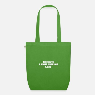 tuned in adhd cool quote - Organic Tote Bag