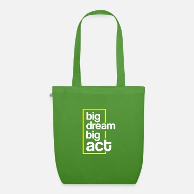 Hustle Big Dream, Big Act - Motivation / Entreprise - Sac en tissu bio