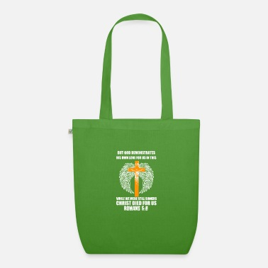 But god demonstrates his own love T-shirt - Organic Tote Bag