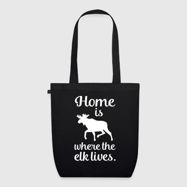 Home is where the elk lives Scandinavia Fan Saying - EarthPositive Tote Bag