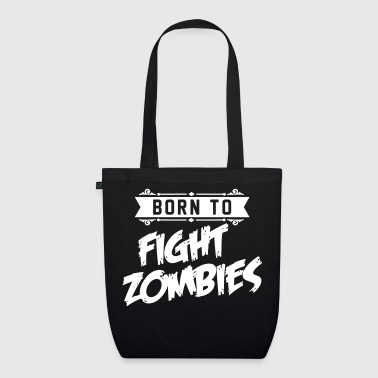 Halloween Born to fight Zombies - Halloween - baby Kostüm - Bio-Stoffbeutel