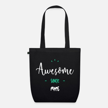 Since Awesome since 1918- - Borsa ecologica in tessuto