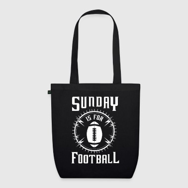 Sunday is for Football - awesome sports fandom - EarthPositive Tote Bag