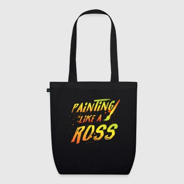 Painting like a Ross - artist bob lovers - EarthPositive Tote Bag