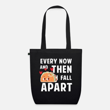 Music  Every now and then i fall apart - taco - Organic Tote Bag