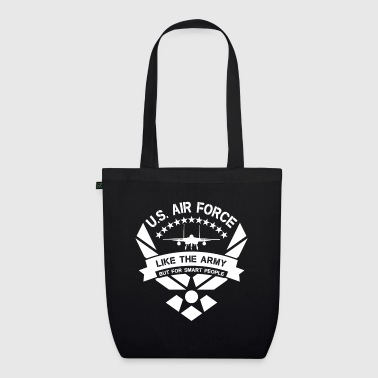U.S. Air Force like the Army but for smart people - Bolsa de tela ecológica