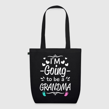 I'm going to be Grandma - baby birth announcement - EarthPositive Tote Bag