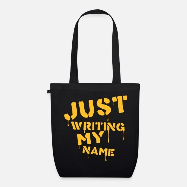 Writing Just writing my name - Bio stoffen tas