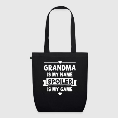 Grandma is my name Spoiler is my Game - Bio-Stoffbeutel
