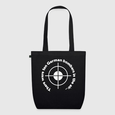There were ten german bombers in the air - EarthPositive Tote Bag