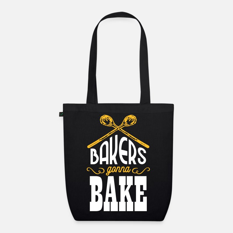 Chef Bags & Backpacks - Bakers gonna bake - Organic Tote Bag black