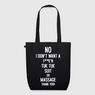No Tuk Tuk Suit or Massage - EarthPositive Tote Bag