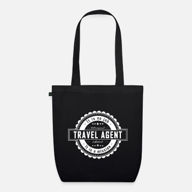 Travel Agent TRAVEL AGENT - Organic Tote Bag