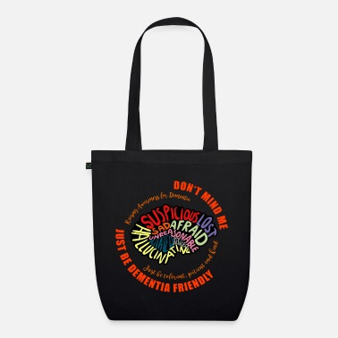 Vascular Dementia Just Be Dementia Friendly - Organic Tote Bag