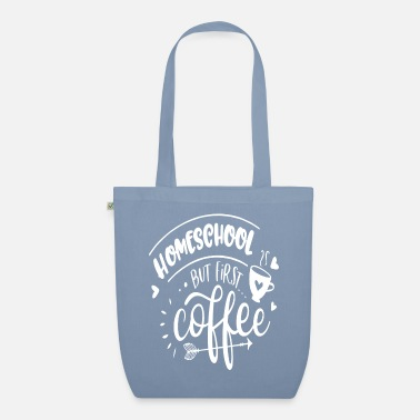 Grade Homeschool But First Coffee - Organic Tote Bag