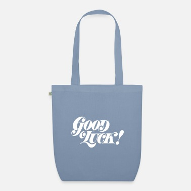 Good Luck Good luck. Good luck - Organic Tote Bag