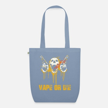 VAPE OR DIE - Organic Tote Bag