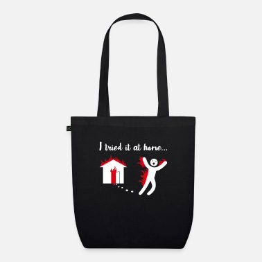 Mask I Tried It & Caught On Fire At Home Science Humor - Organic Tote Bag