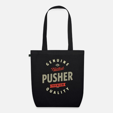 Pusher Pusher - Organic Tote Bag
