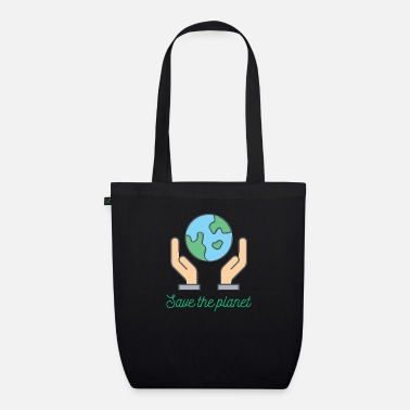 Save Planet - Save the planet - Organic Tote Bag