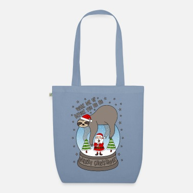 Santa Sloth snow globe Wake me up before you Ho Ho - Organic Tote Bag