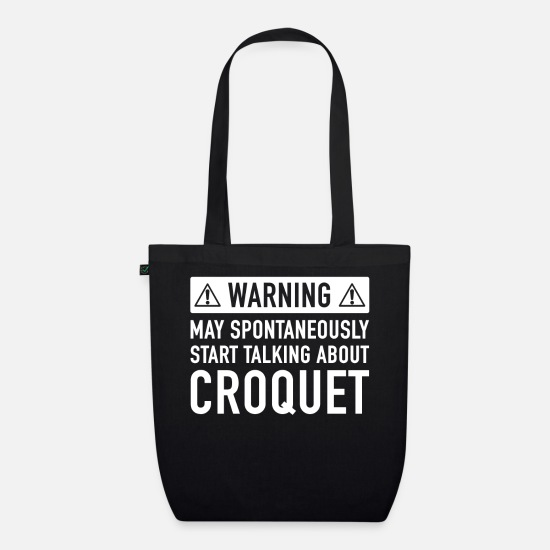 Croquet Bags & Backpacks - Funny Croquet Gift Idea - Organic Tote Bag black