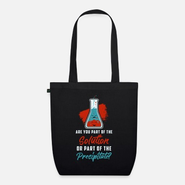 Part Are you part of the solution or part of ... - Organic Tote Bag