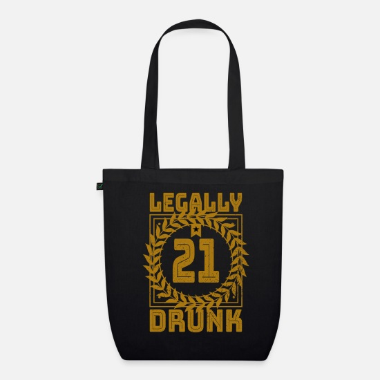 Birthday Bags & Backpacks - Legal drunk adult alcohol gift - Organic Tote Bag black