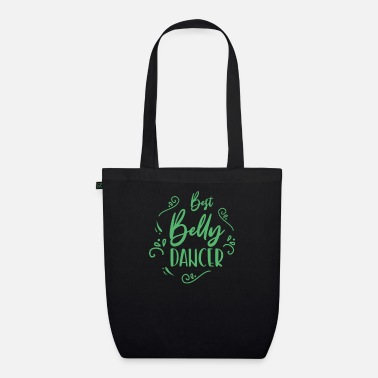 Belly Belly belly dancer belly dance dance dancing - Organic Tote Bag