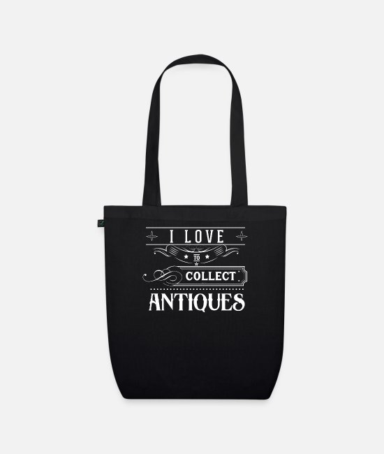 Trade Bags & Backpacks - Collect collectors antique antiques collection - Organic Tote Bag black