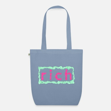 Rich rich - Organic Tote Bag