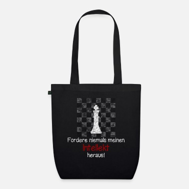 Intellect Chess - Never challenge my intellect! - Organic Tote Bag