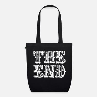 End the end | The end - Organic Tote Bag