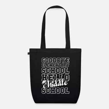 Middle School Goodbye elementary school hello middle school - Organic Tote Bag