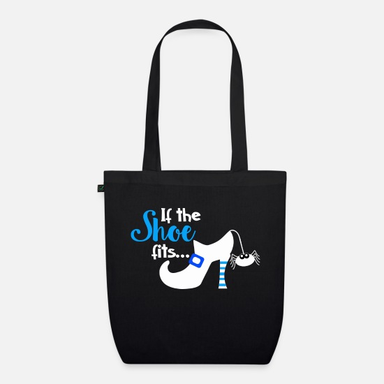 Birthday Bags & Backpacks - If The Shoe Fits Gift Shoes - Organic Tote Bag black