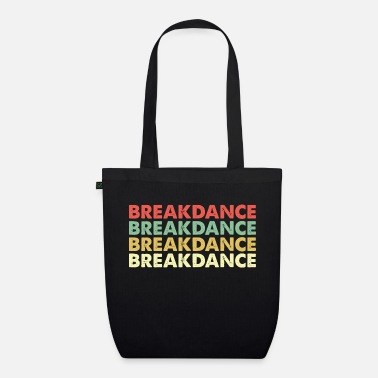 Break Dance break dancing - Organic Tote Bag