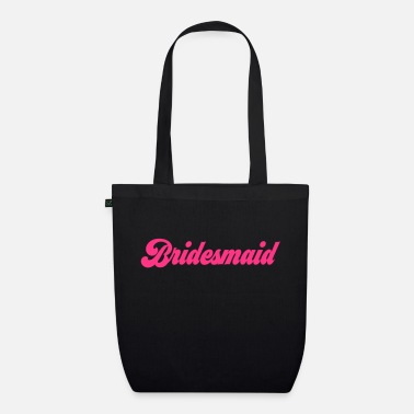 Bridesmaid Bridesmaid - Organic Tote Bag