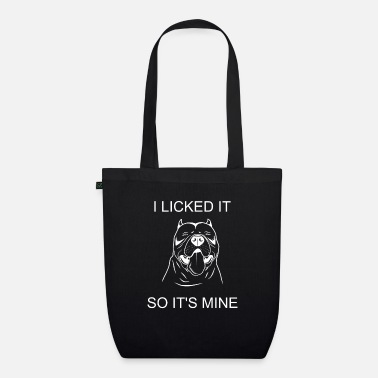 Lover I LICK IT IT SO IT'S MINE PIT BULL DOG GIFT SWEET - Organic Tote Bag