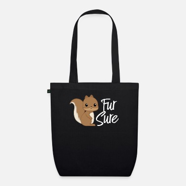 Squirrel Squirrel - squirrel fan - squirrel - Organic Tote Bag